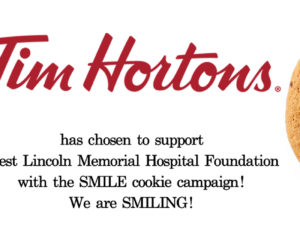 Tim Hortons SMILE cookie campaign is supporting WLMH Foundation!